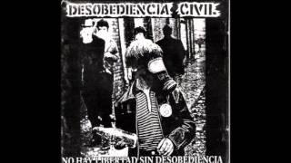 Enemigos de dios- Desobediencia Civil
