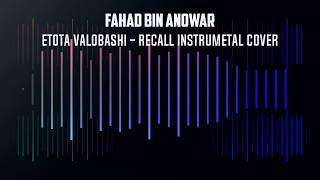 Recall - Etota Valobashi Symphonic ...