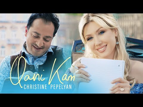 Christine Pepelyan - Qani Kam (2021)