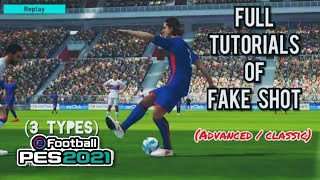 How to perform a Fake shot (3 types)🔥 in PES 2018 Mobile (advanced & classic - Full tutorial)