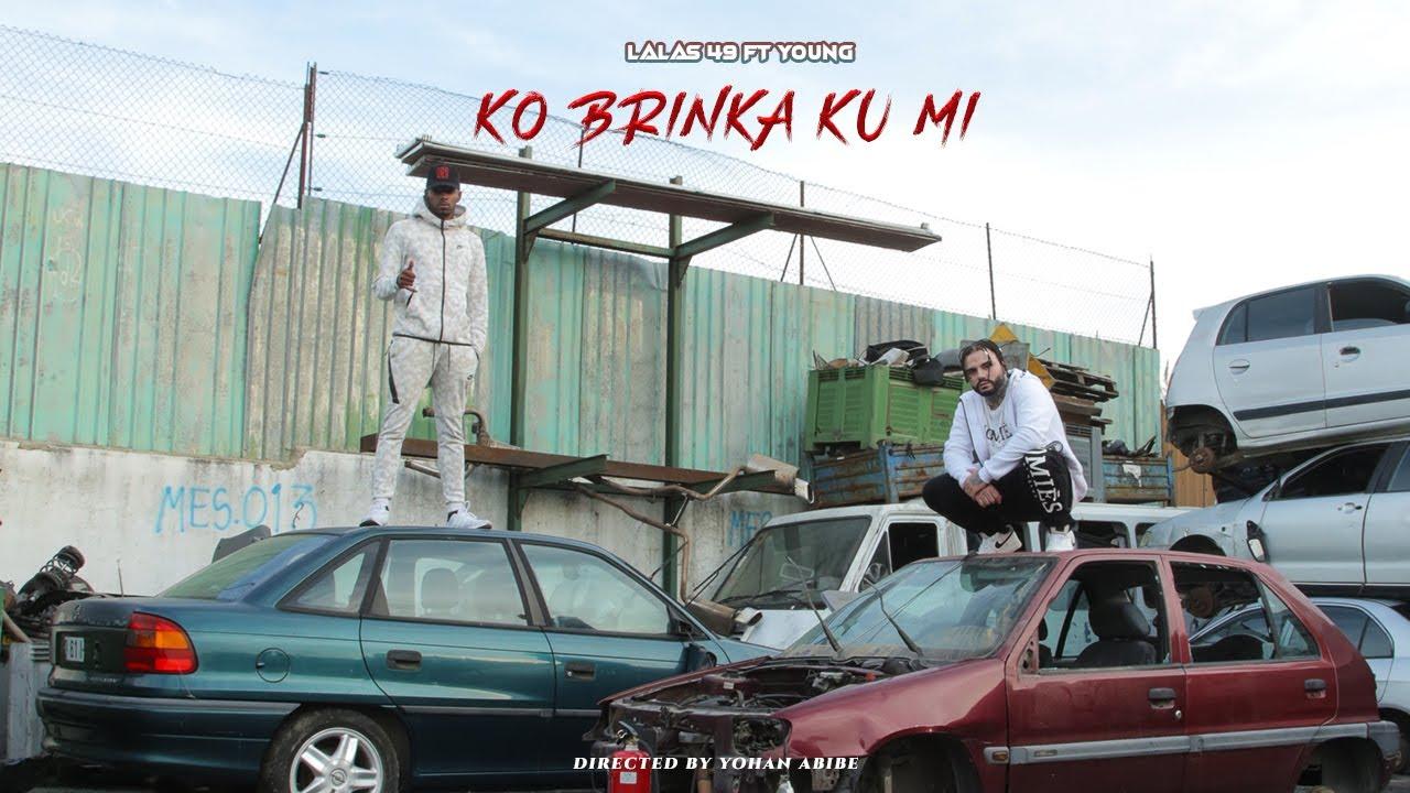Download Lalas 49 ft Young - Ko Brinka Ku Mi (Official Video) Prod. by Dr.Délio Beats