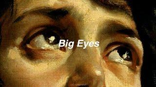 Lana Del Rey //Big eyes [Lyrics]