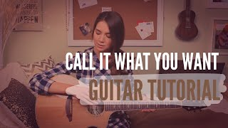 Call It What You Want - Taylor Swift // Guitar Tutorial