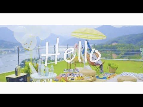 Free download lagu Mp3 Seventeen (Jun, DK, Mingyu) - Hello terbaik