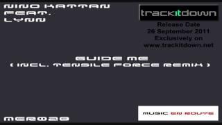 Nino Kattan feat. Lynn - Guide Me (Progressive Tech Mix)  [Music En Route]