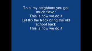 Montell Jordan - This Is How We Do It Lyrics