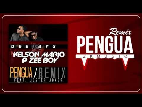 Dj Kelson Mário & Dj Pzee Boy Ft. Jester Joker - Pengua (Afro Remix)