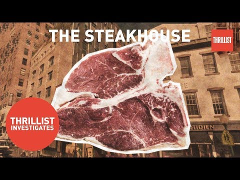 The Rise of the New York City Steakhouse    Thrillist Investigates Mp3