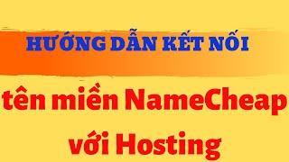 Hướng dẫn kết nối tên miền NameCheap với Hosting ở Hostgator - Quá đơn giản