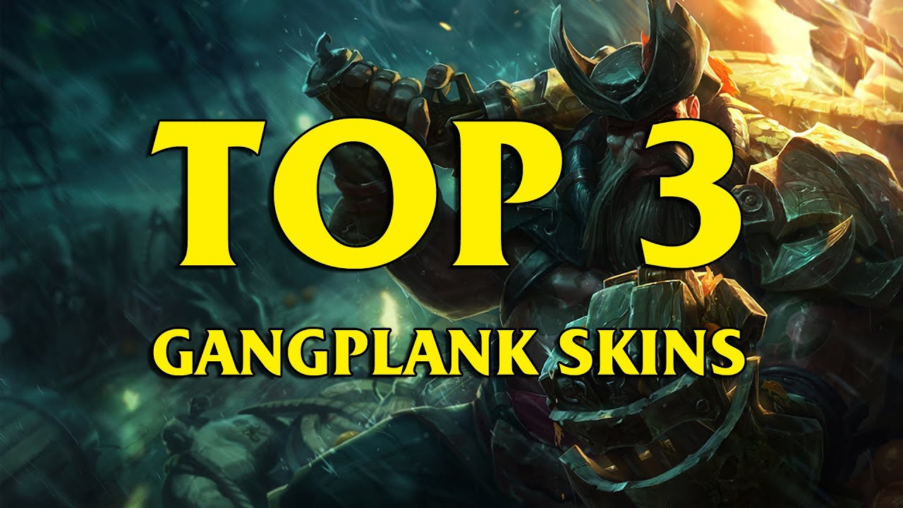 Gangplank Skins