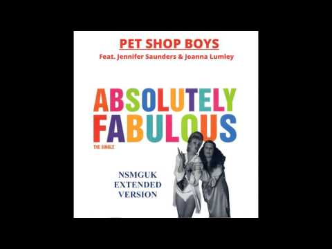 Pet Shop Boys ''Absolutely Fabulous'' (NSMGUK Extended Version)
