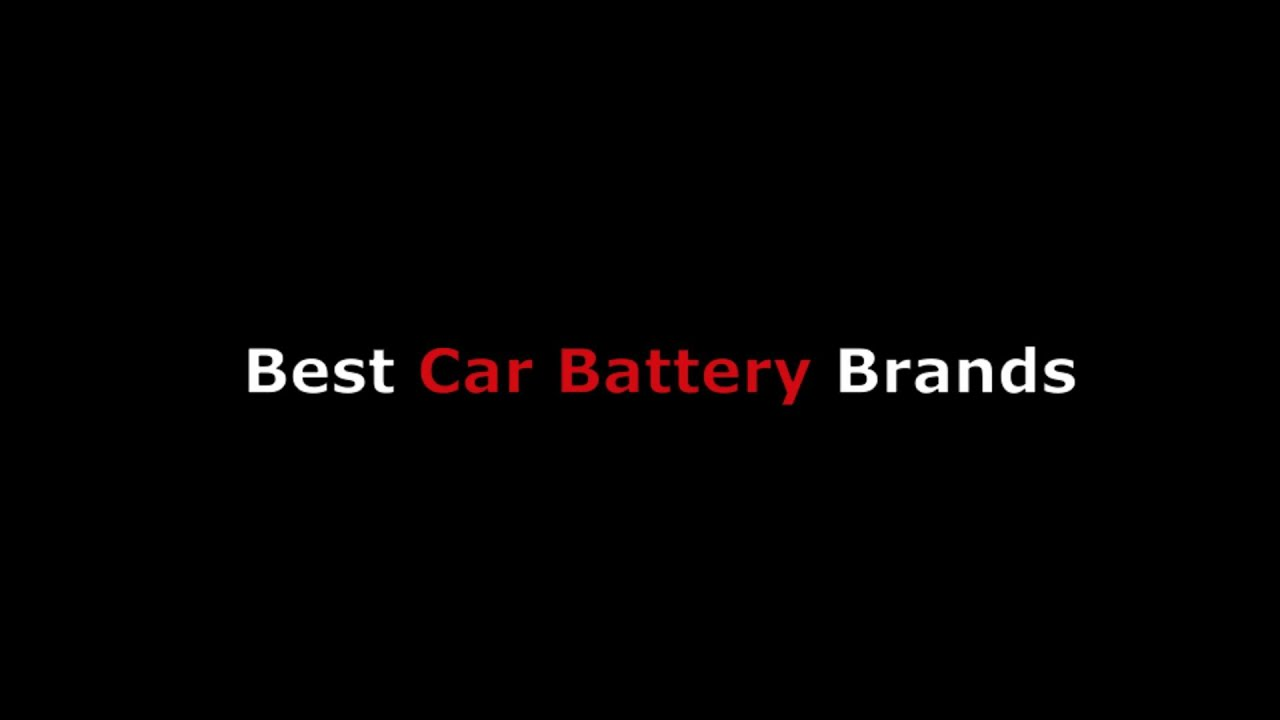 best car battery brand names from cheap value to new used top rated replacement batteries. Black Bedroom Furniture Sets. Home Design Ideas
