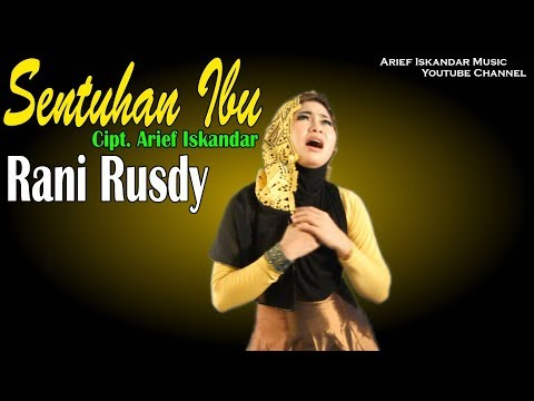 Rani Rusdy  Sentuhan Ibu (Official Video Clips)