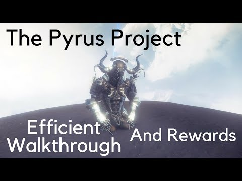 The Pyrus Project Warframe Guide