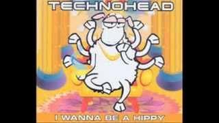 TECHNOHEAD - I WANNA BE A HIPPY - I WANNA BE A HIPPY (DHM)