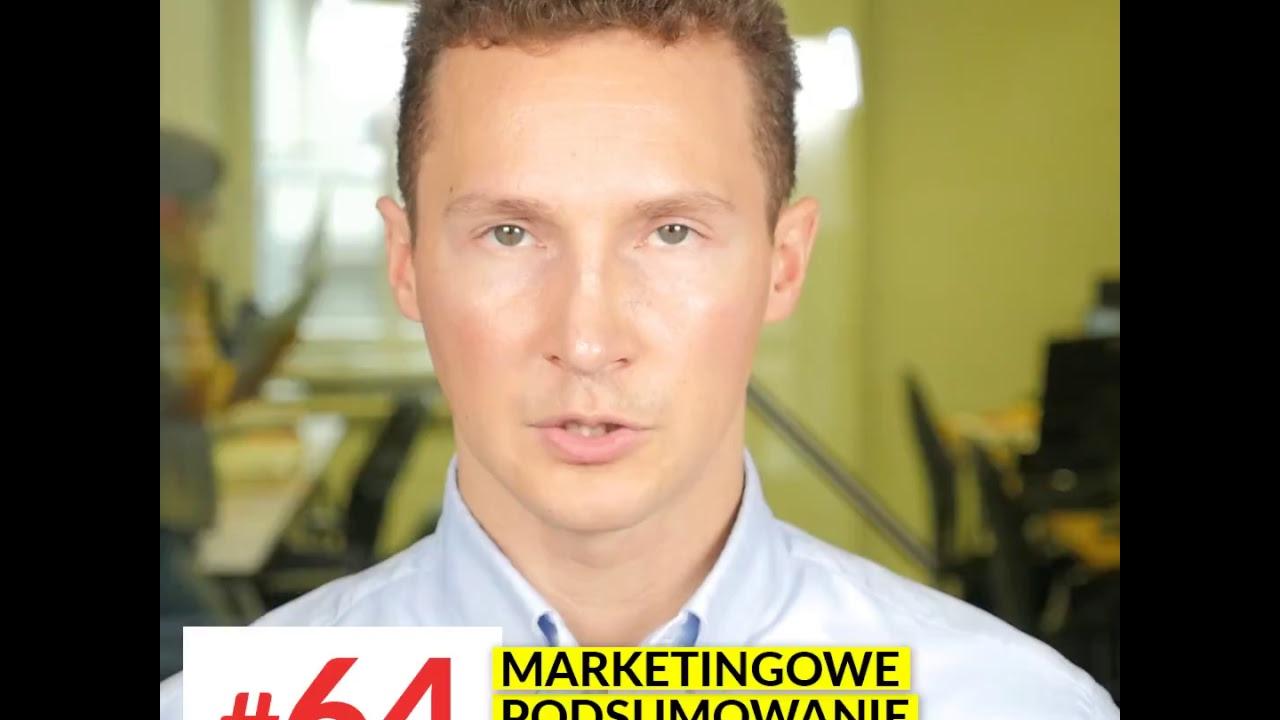 #64 Marketingowe Podsumowanie Tygodnia