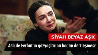 Aslı ile Ferhat'ın gözyaşlarına boğan dertleşmesi! - Siyah Beyaz Aşk 19. Bölüm
