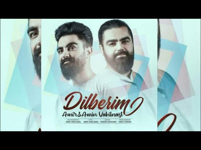 Amir Amin Vakilnasl Dilberim Yeni Mahni 2020 Heyranam Sene Men Heyranam Youtube