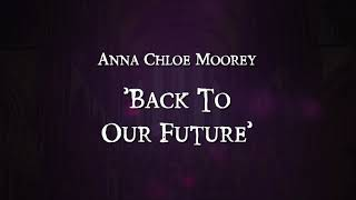 """""""Back To Our Future""""   Audio Piece"""
