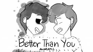 Better Than You || Markiplier Animatic