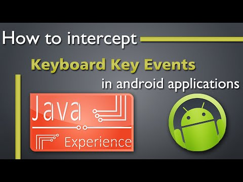 How to intercept keyboard key events in android apps
