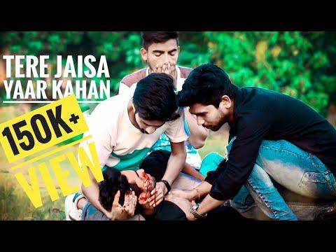Tere Jaisa Yaar Kaha ||A Heart Touching Friendship Story|| Emotional Video ||