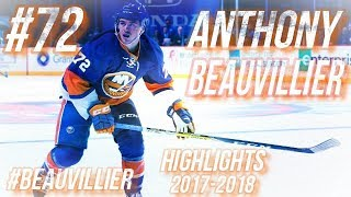 ANTHONY BEAUVILLIER HIGHLIGHTS 17-18 [HD]