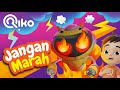 Jangan Marah - Riko The Series - Episode 17