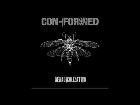 Con-formed - Deradicalization (2016 - Grindcore / Metallic Hardcore)
