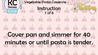 Vegetable Pasta Casserole - Kitchen Cat