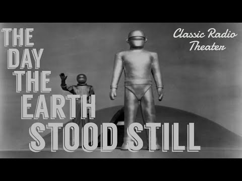 """The Day the Earth Stood Still"" [Remastered Audio] Great Classic Radio Science Fiction!"