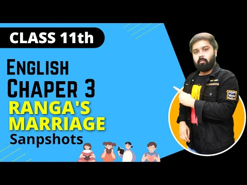 ranga s marriage Class -xi english ncert solutions-snapshots english core chapter-3 ranga's marriage reading with insight :solutions of questions on page number :24 1 : comment on the influence of english.