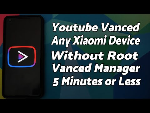 5 Minute Install | Youtube Vanced on Any Xiaomi MIUI Device | Vanced Manager | NO SAI | Without Root