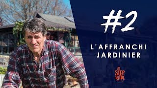 L' affranchi jardinier | Stories #2
