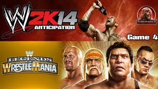 WWE2K14 Anticipation - Game 4 | WWE Legends of WrestleMania