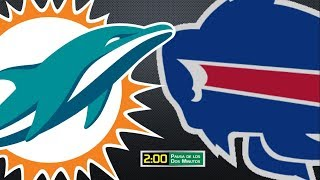 SEMANA 15: Previo Miami Dolphins vs Buffalo Bills