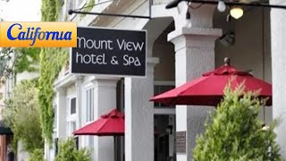 Mount View Hotel & Spa, Calistoga Hotels - California