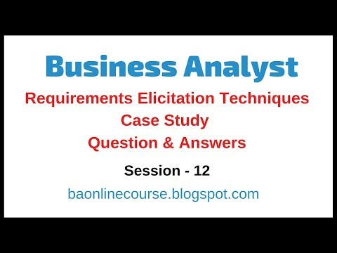 Business Analyst Case Study Tutorial | Requirements Elicitation Techniques Question & Answers thumbnail