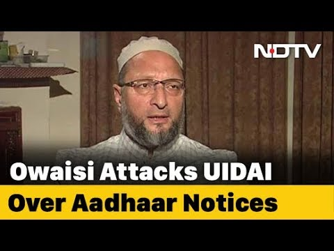 """How Many Muslim, Dalit?"" Asaduddin Owaisi Slams Aadhaar Notices To 127"