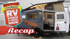 ** 2018 Colorado RV Sports & Travel Show ** Denver - Recap - Camper Trailer Camping 5th Wheel Review