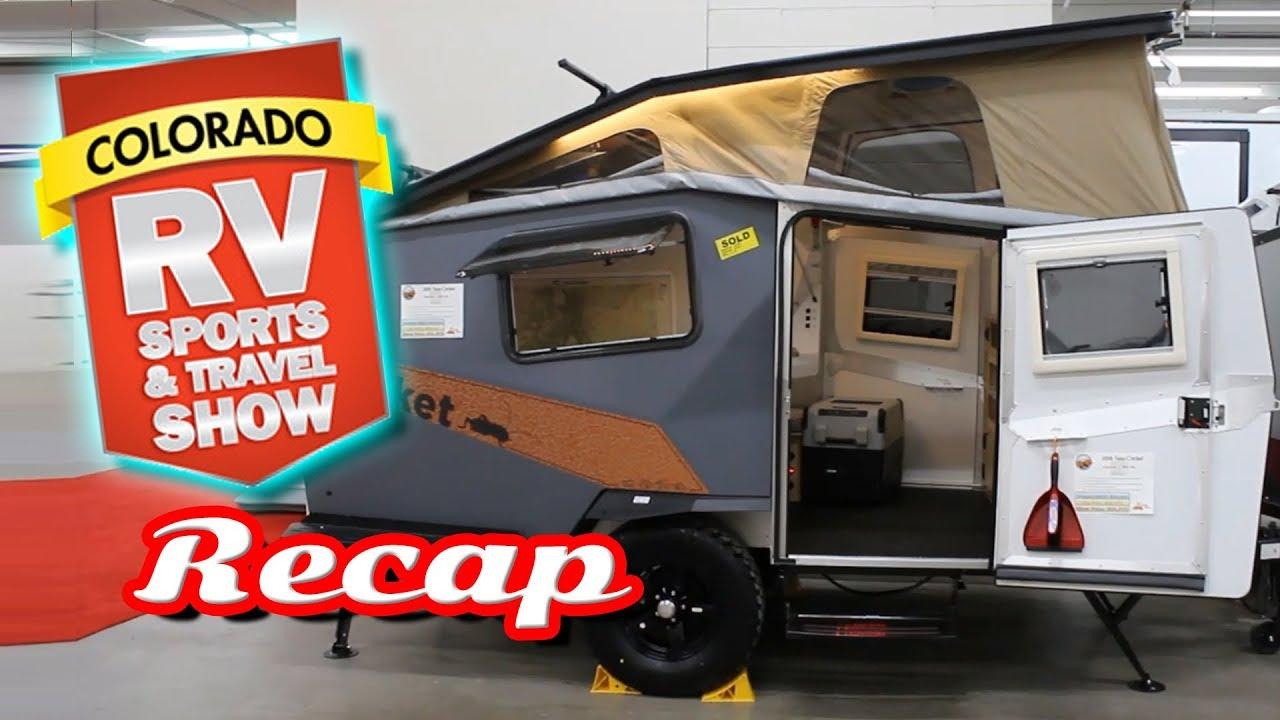 Denver Rv Show 2020.2018 Colorado Rv Sports Travel Show Denver Recap Camper Trailer Camping 5th Wheel Review