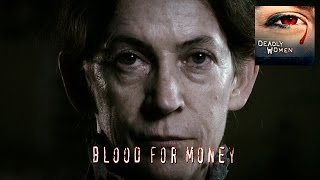 DEADLY WOMEN | Blood for Money | Eva Coo | S3E2