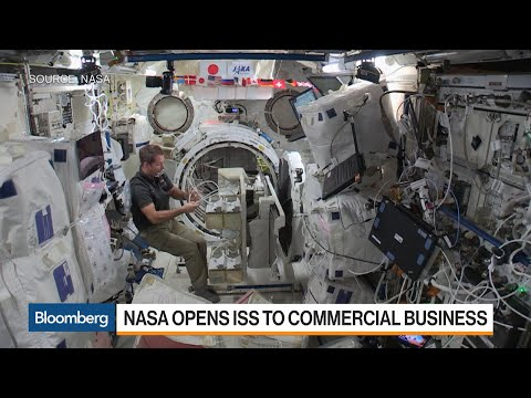 Why NASA Is Opening the ISS to Commercial Business