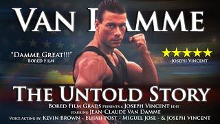 Jean Claude Van Damme The Untold Story