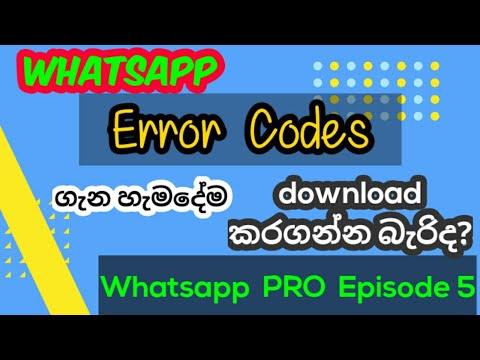 Whatsapp Downloading Problems