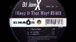 DJ JamX ‎-- !Keep It That Way! (Pulsedriver Remix)