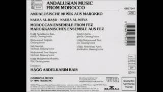 Moroccan Ensemble Fez Andalusian Music From Morocco Part 2