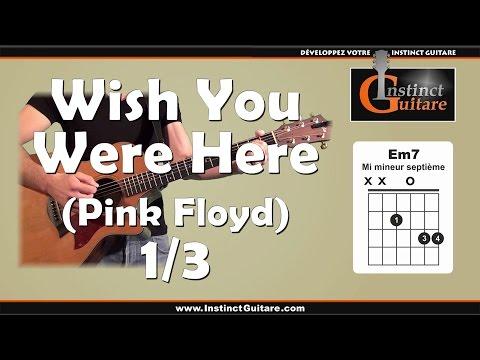 Jouez Wish You Were Here (Pink Floyd) à la guitare - 1ère partie