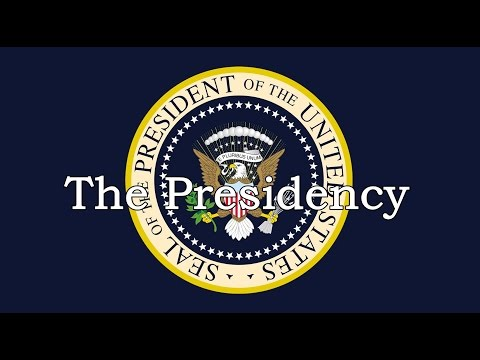 The US Presidency