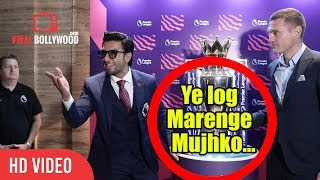 Ye log Marenge Mujhko... | CRAZY Ranveer Singh Funny Moment |  Indian Premier Football League